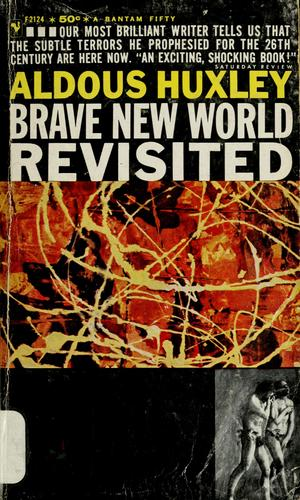 Huxley Brave New World Revisited