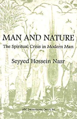 Seyyed Hossein Nasr Man and Nature